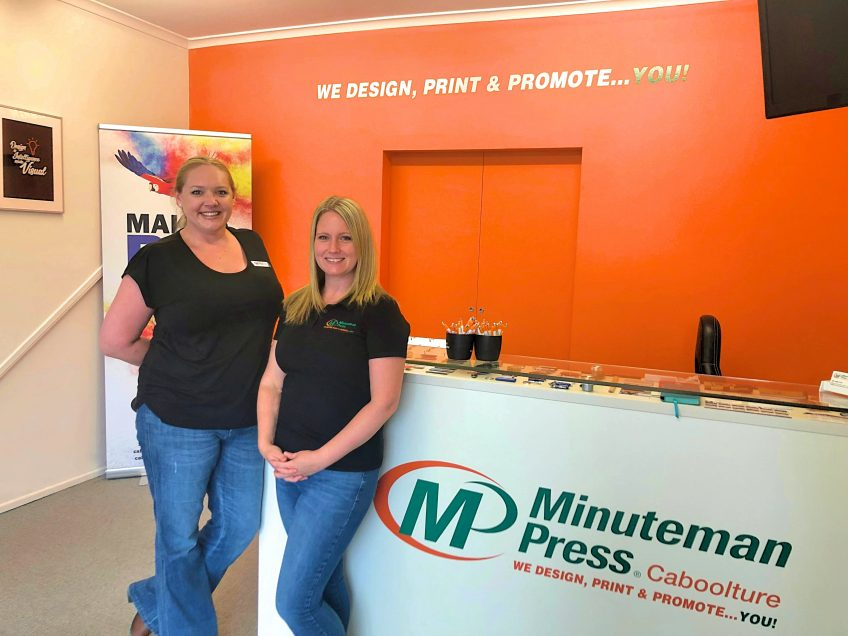 Minuteman Press franchise, Caboolture Australia - L-R: Renee, graphic designer; and Gill Kennedy, owner. https://minutemanpressfranchise.com.au